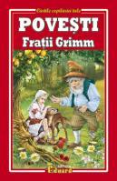 POVESTI Fratii Grimm