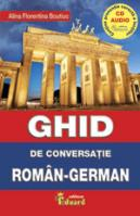 Ghid de conversaţie român german cu C.D.