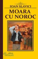MOARA CU NOROC