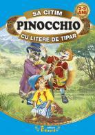Să citim PINOCCHIO cu litere de tipar