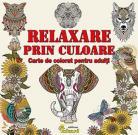 Relaxare prin culoare. Carte de colorat pentru adulți