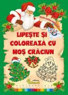 Lipește și colorează cu Moș Crăciun