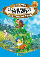 Sa citim JACK SI VREJUL DE FASOLE cu litere de tipar