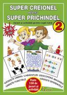 SUPER CREIONEL PENTRU SUPER PRICHINDEL 2